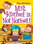 Mrs Kormel is not normal